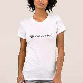 Camiseta Necesite más fibra/blanco y negro