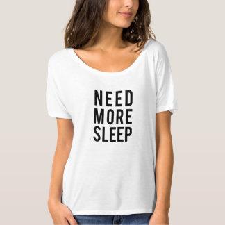 Camiseta necesite más sueño