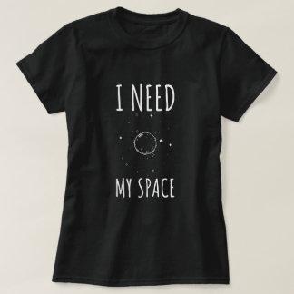 Camiseta Necesito mi espacio