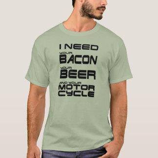 Camiseta Necesito su tocino, su cerveza y su motocicleta