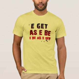 Camiseta nigeriana - E consigue como e sea….