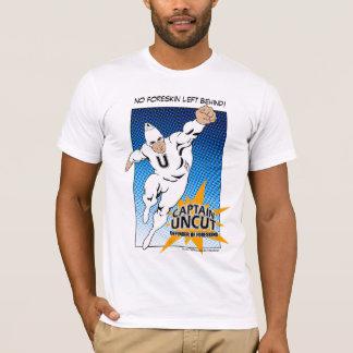 Camiseta ¡Ningún Foreskin dejado detrás!