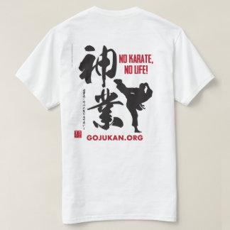 Camiseta Ningún karate, ninguna vida - Kaizen Gojukan