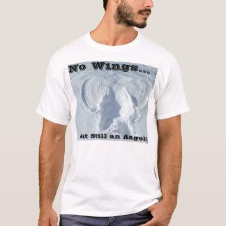 Camiseta ¡Ningunas alas pero aún un ángel!