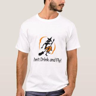 Camiseta No beba y no vuele a la bruja