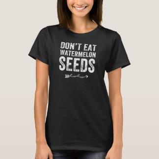 Camiseta No coma las semillas de la sandía