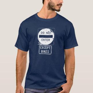 Camiseta No entre excepto las bicis