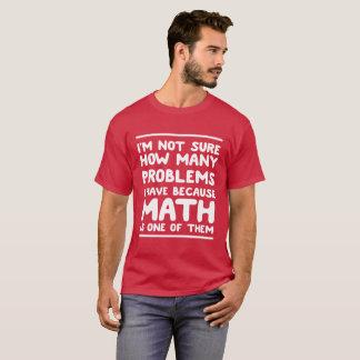 Camiseta No estoy seguro chiste divertido de la matemáticas