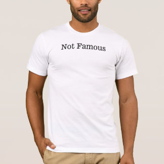 Camiseta no famosa