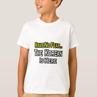 Camiseta No hay coreano del miedo… aquí