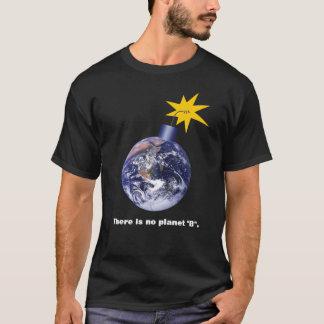 Camiseta No hay planeta B - cambio de clima anti del