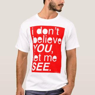Camiseta no le creo, me dejé veo - rojo