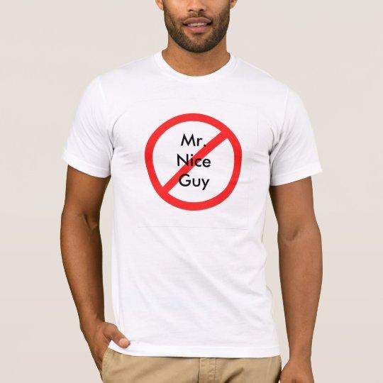 Camiseta No más de Sr. Nice Guy