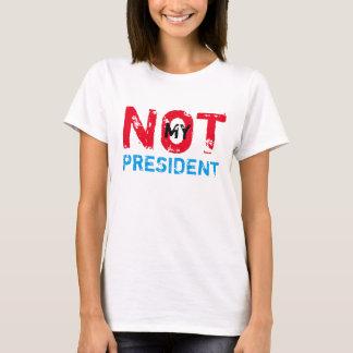 Camiseta No mi presidente Trump Protest