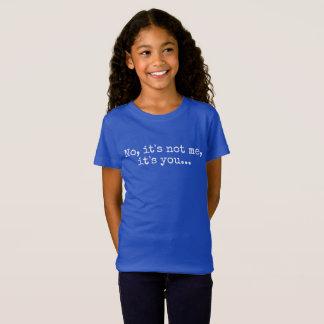 Camiseta No, no es yo, él es usted