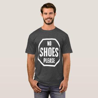 Camiseta No pare ningún zapato satisfacen