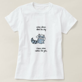 Camiseta No sea mapache tímido