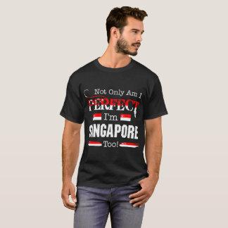 Camiseta No sólo perfecto soy país del orgullo de Singapur