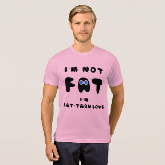 Camiseta No soy FAT que soy FATABULOUS