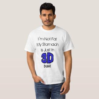 Camiseta No soy gordo mi estómago estoy apenas en la