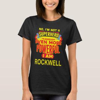 Camiseta No soy un super héroe. Soy ROCKWELL. Cumpleaños
