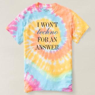 Camiseta No Techno para una respuesta