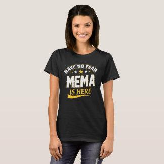 Camiseta No tenga ningún miedo Mema está aquí un regalo