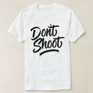 Camiseta No tire