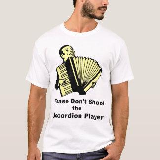Camiseta No tire por favor al jugador del acordeón