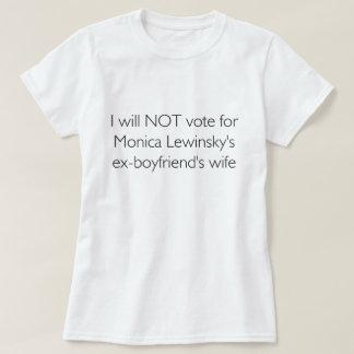 Camiseta No votaré por la esposa del ex-FB de Lewinsky