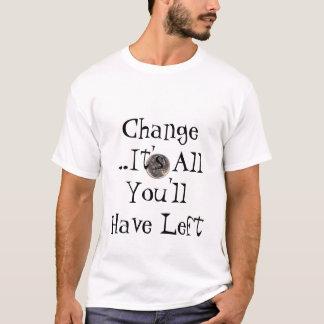 Camiseta nosotros-níquel, cambio… es todo lo que usted