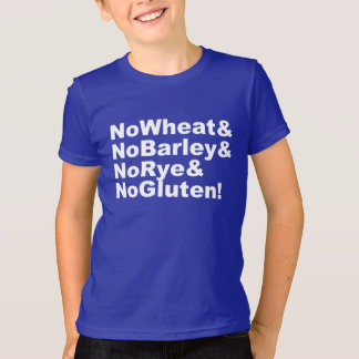 Camiseta ¡NoWheat&NoBarley&NoRye&NoGluten! (blanco)