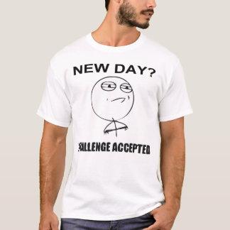 Camiseta ¿Nuevo día? Desafío aceptado