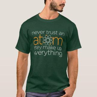 Camiseta Nunca confíe en un átomo