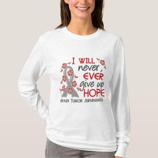 Camiseta Nunca dé para arriba el tumor cerebral de la