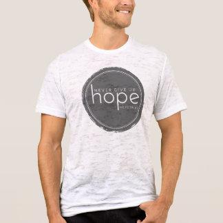 Camiseta Nunca dé para arriba la esperanza - queme la