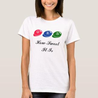 Camiseta O.E.S- Cómo es dulce es