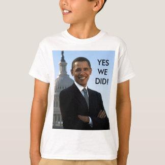 Camiseta ¡Obama hicimos sí!