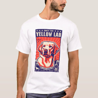 Camiseta ¡Obedezca el laboratorio amarillo!