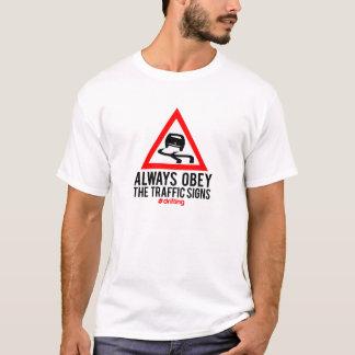 Camiseta Obedezca siempre las señales de tráfico -
