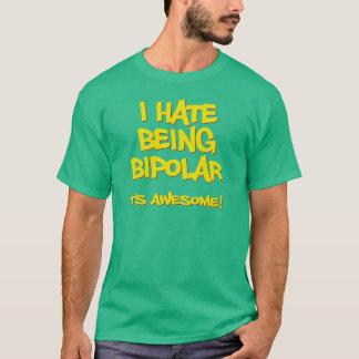 Camiseta Odio ser bipolar él soy impresionante
