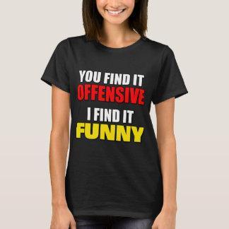 Camiseta Ofensiva contra divertido