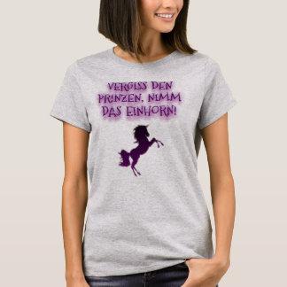 Camiseta Olvida los príncipes, tomas el unicornio,