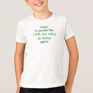 Camiseta Oops dejó mi voz en casa
