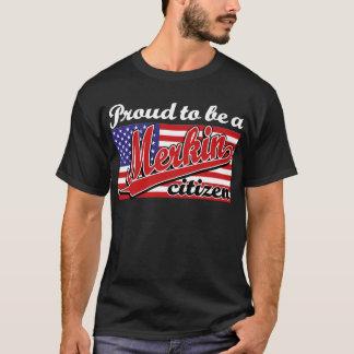 Camiseta Orgulloso ser un ciudadano de Merkin