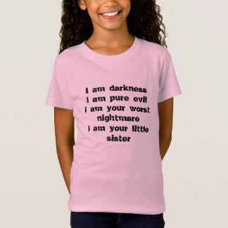 Camiseta Oscuridad, mal puro, la pesadilla peor, pequeña