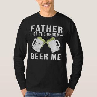 Camiseta Padre de la cerveza del novio por favor
