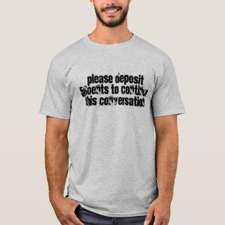 Camiseta Paga para hablar - la máquina del hombre