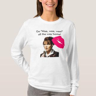 """Camiseta Palin: Va el """"wee pequenito pequenito"""" hasta casa"""