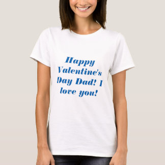 Camiseta Papá feliz del el día de San Valentín